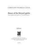 GLUCK, C. - Orpheus and Eurydice: Dance of the Blessed Spirits (print edition)
