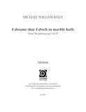 BALFE, M. - The Bohemian Girl: I dreamt that I dwelt in marble halls (print edition)