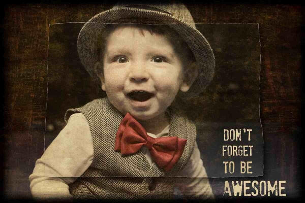 Don't forget to be awesome. Irena Orlov, Large Canvas Print, Large Quote Canvas