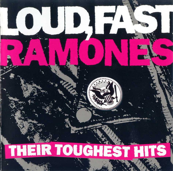 Loud, Fast, Ramones: Their Toughest Hits [CD]