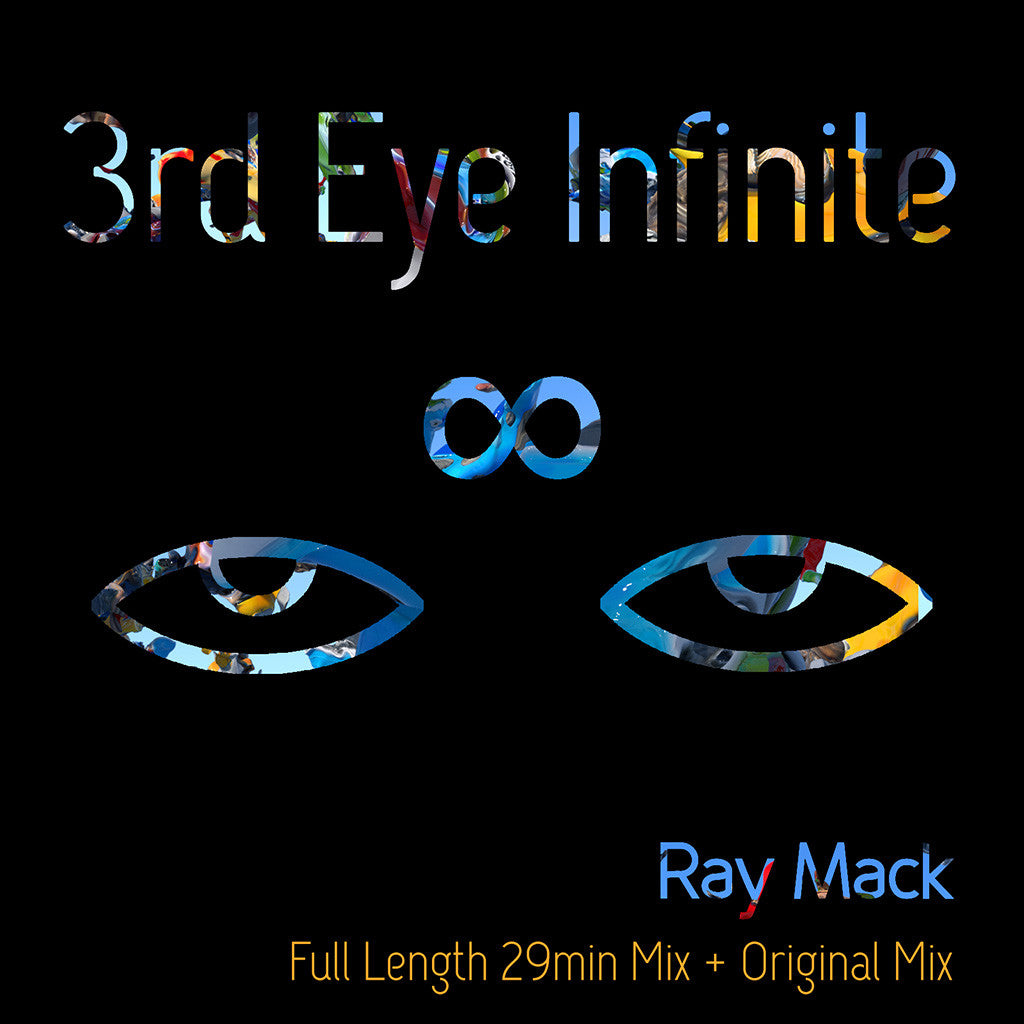 3rd Eye Infinite (Full Length 29min Mix) + (Original Mix)