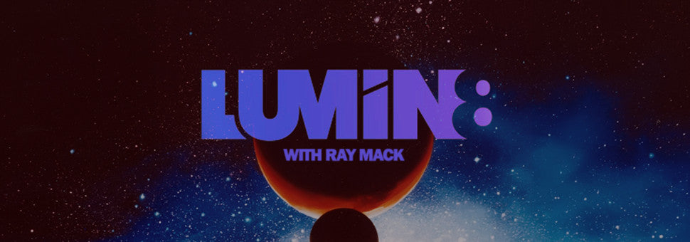 Ray Mack presents LUMIN8 on DI.FM | DJ Mixes