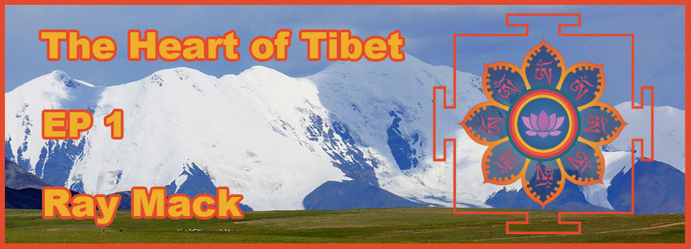 The Heart of Tibet EP 1