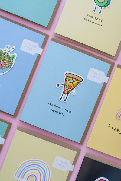 You Have a Pizza my Heart (Vinyl Sticker Greeting Card)