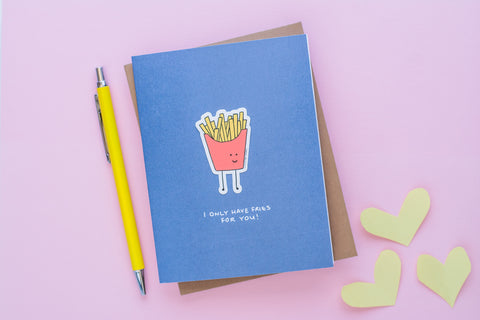 Only Have Fries For You (Vinyl Sticker Greeting Card)
