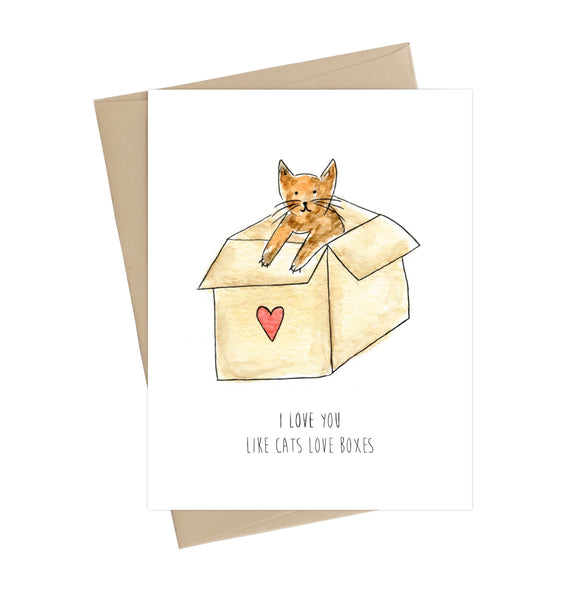 I love you like cats love boxes *Overstock Sale*