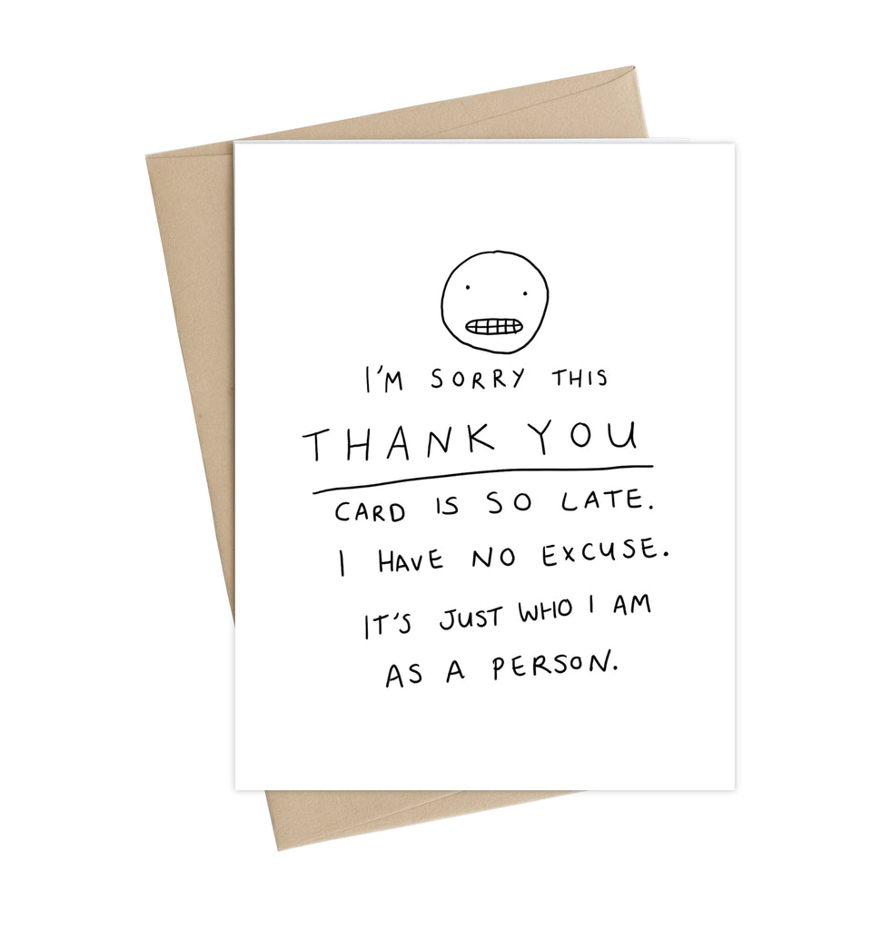 Late Thank You Card