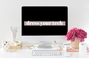 Dress Your Tech — A Little Motivation to Kick Off the New Year