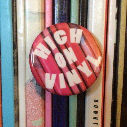 """High On Vinyl"" Button - VINYL MOON"