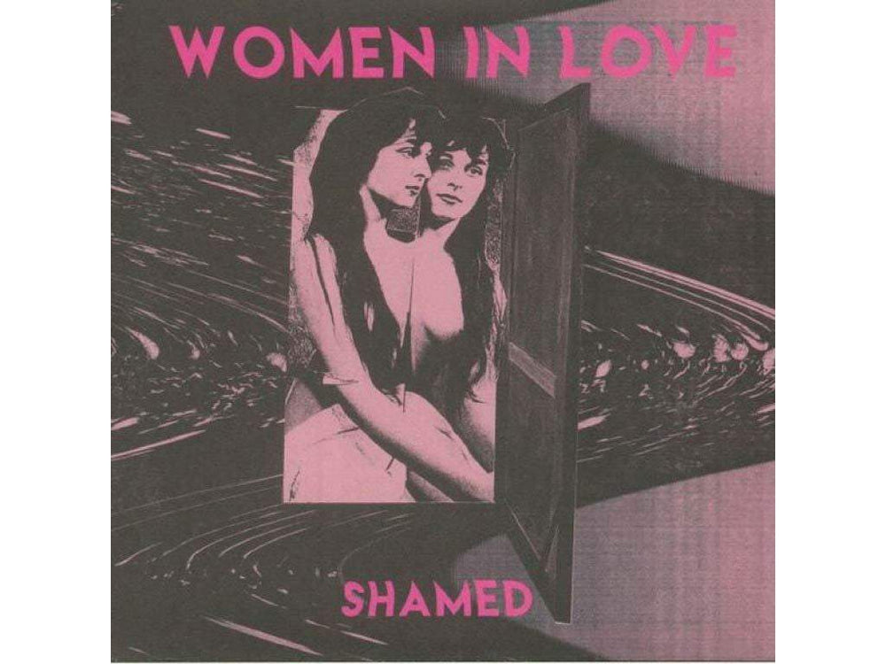 Women In Love - Shamed 7""