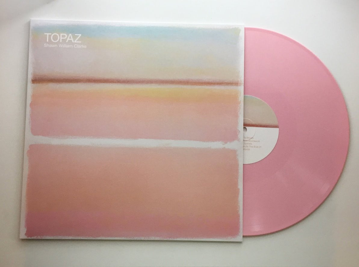 Shawn William Clarke - Topaz LP