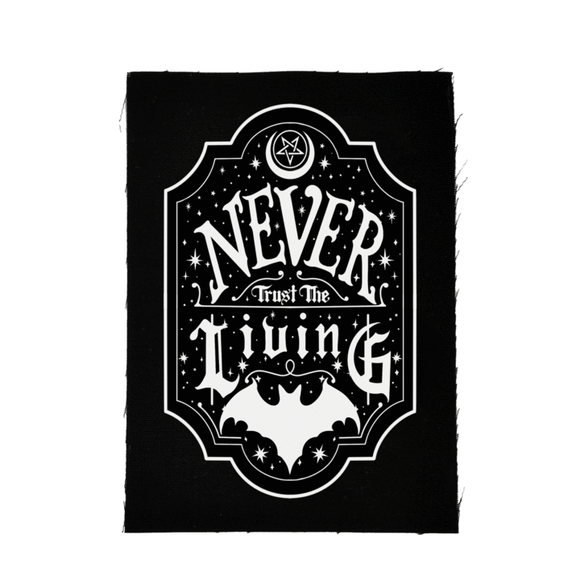 Never Trust the Living Cloth Patch