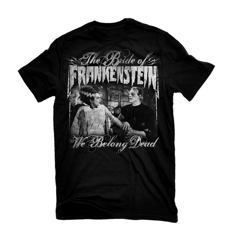 "Bride of Frankenstein ""We Belong Dead"" Men's Tee (Rock Rebel)"