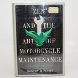 Zen and the Art of Motorcycle Maintenance by Robert M. Pirsig First Edition