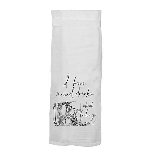 I Have Mixed Drinks About Feelings Kitchen Towel by Twisted Wares