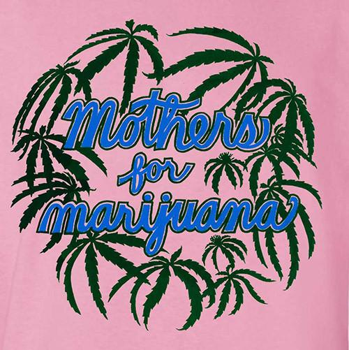 Mothers for Marijuana T-Shirt by Hippo-Tees