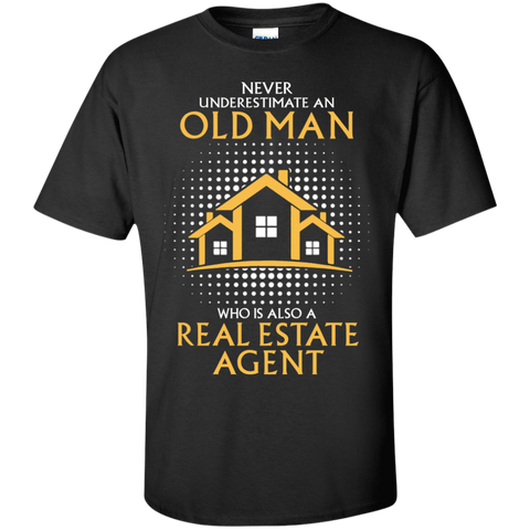 Never Underestimate - Real Estate Agent