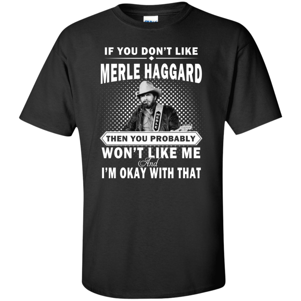 If You Don't Like - Merle Haggard