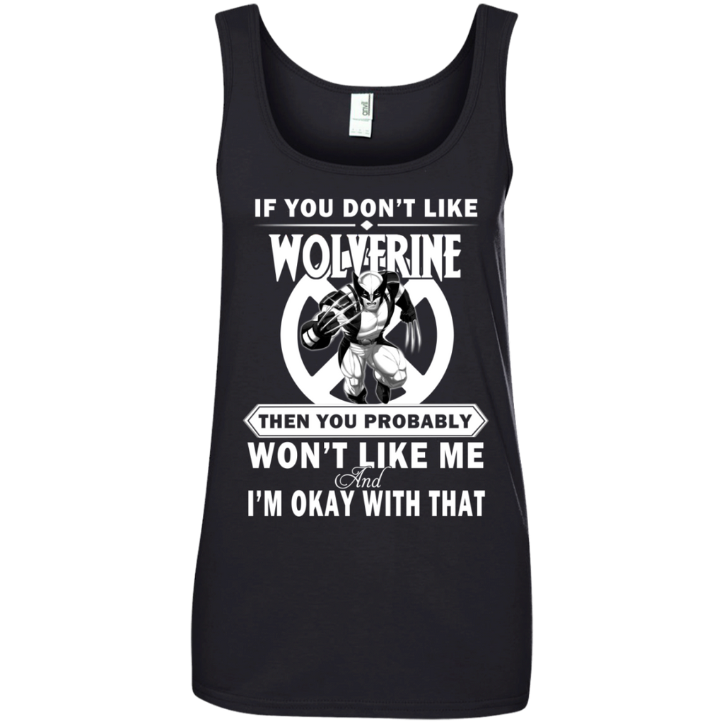 If You Don't Like - Wolverine