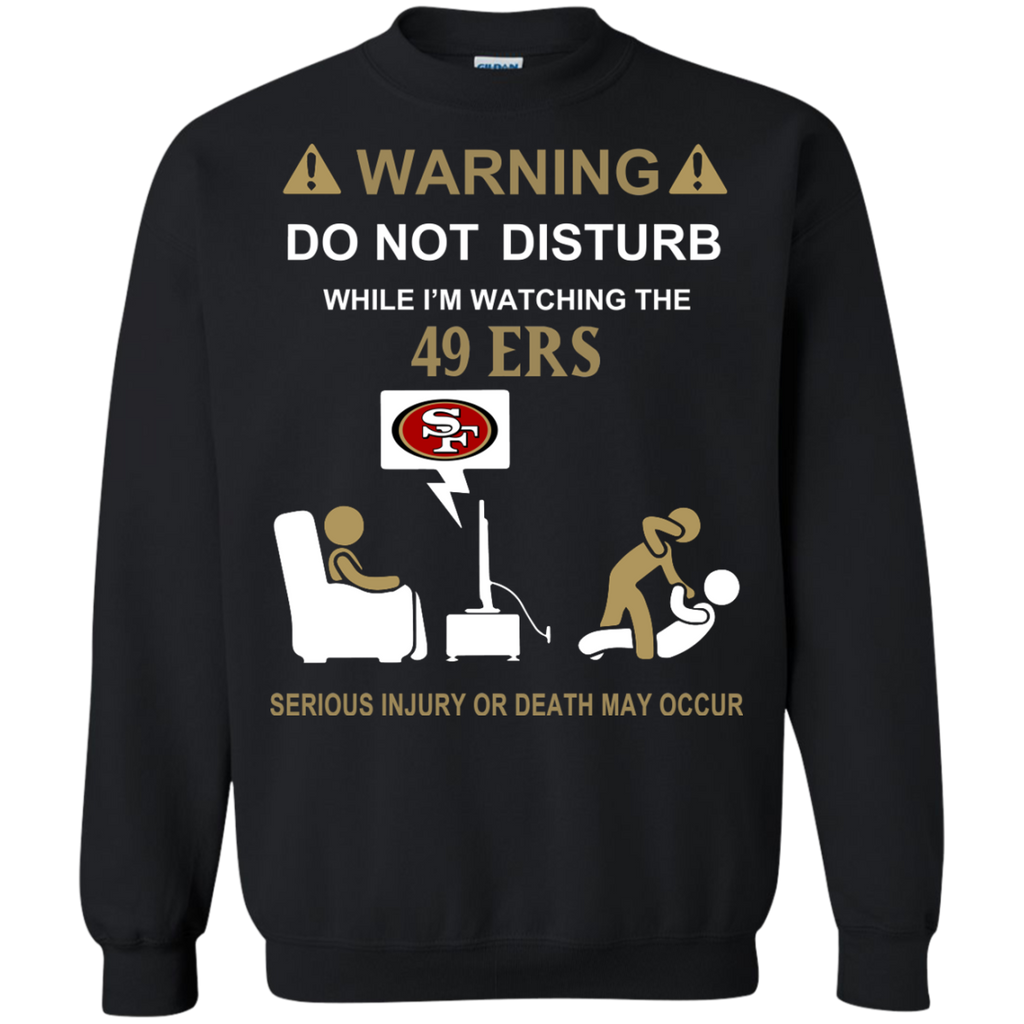 DO NOT DISTURB - San Francisco 49ers Fan