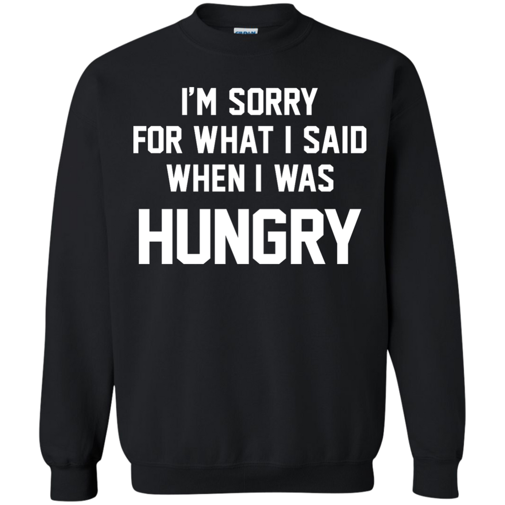 I'm Sorry For What I Said - When I Was Hungry