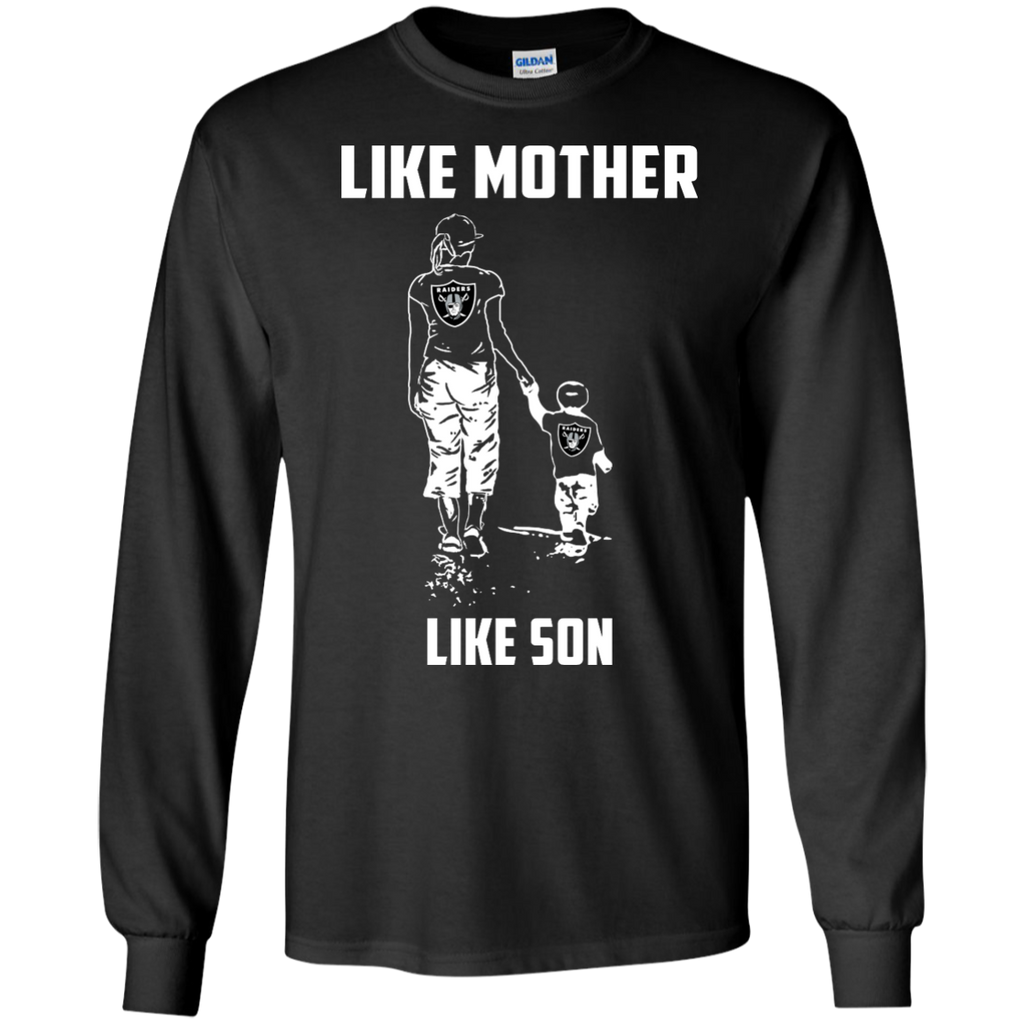 Like Mother Like Son - Oakland Raiders
