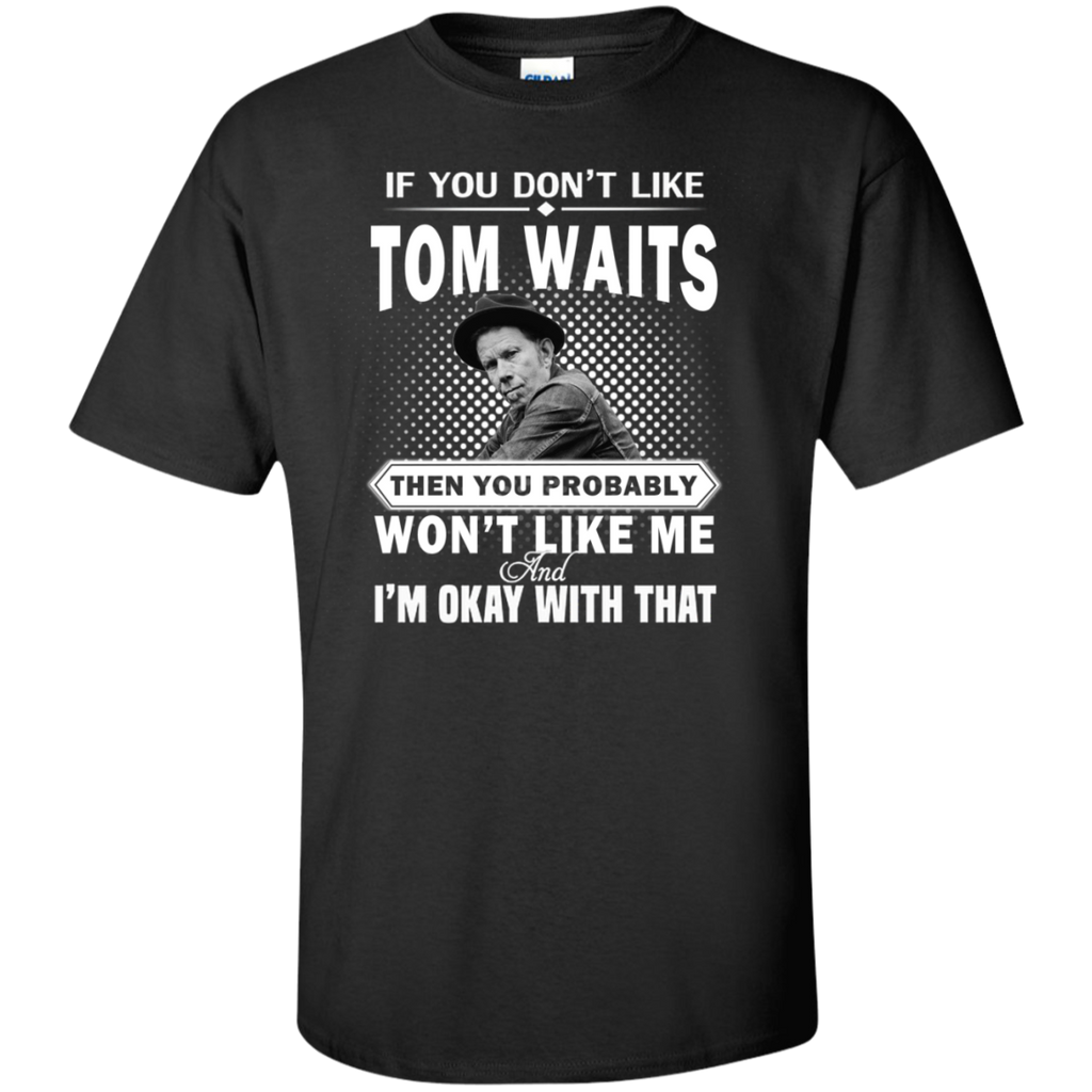 If You Don't Like - Tom Waits