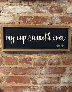 My Cup Runneth Over Wall Art