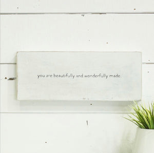 "Wooden Wall Art ""you are beautifully and wonderfully made."""