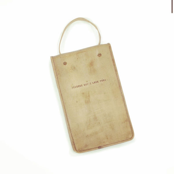 "Heirloom Hanging Leather Journal (""Reasons Why I Love You"" & ""What Good Shall I Do This Day"")"