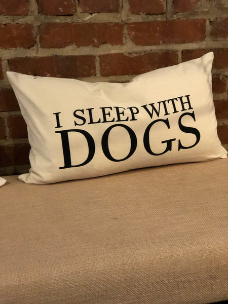 Sleep With Dogs Pillow