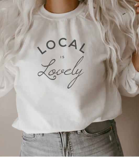 Local Is Lovely Fleece Sweatshirt