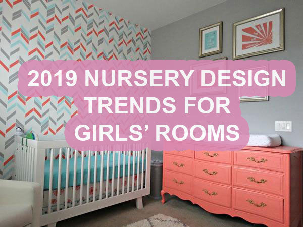 18 Nursery design trends for girls' rooms in 2019