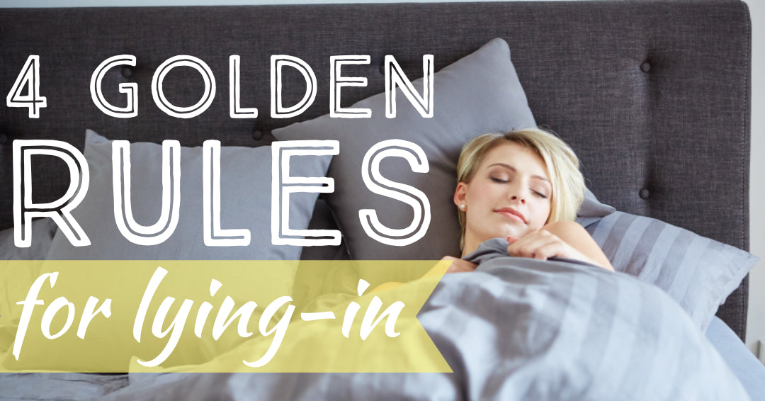 4 Golden Rules for Lying-In