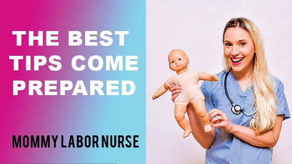 How to Prepare for Birth | Mommy Labor Nurse