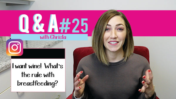 I want wine! What's the rule with breastfeeding? | Mommy Knows Best Q and A #25