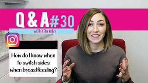 When should I switch sides while breastfeeding? | Mommy Knows Best Q and A #30