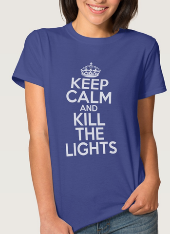 Keep Calm and Kill the Lights - jStorePlus - 1