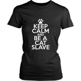 Classic Keep Calm Tee (Be a Cat Slave) - jStorePlus - 5