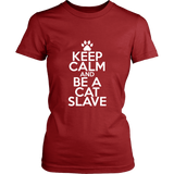 Classic Keep Calm Tee (Be a Cat Slave) - jStorePlus - 8