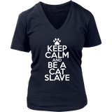 Classic Keep Calm Tee (Be a Cat Slave) - jStorePlus - 11