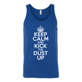 Keep Calm And Kick the Dust Up - jStorePlus - 6