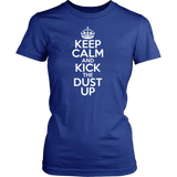 Keep Calm And Kick the Dust Up - jStorePlus - 10