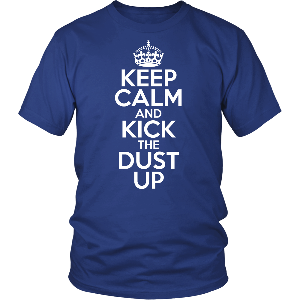 Keep Calm And Kick the Dust Up - jStorePlus - 2