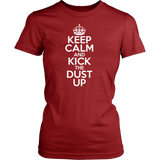 Keep Calm And Kick the Dust Up - jStorePlus - 11