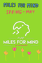 Miles For Mind - Spring Edition (May) - Kids Entry