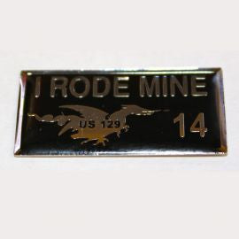 2014 I Rode Mine Pin