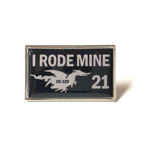2021 'I Rode Mine' pin