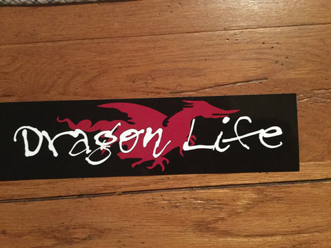 Dragon Life bumper sticker