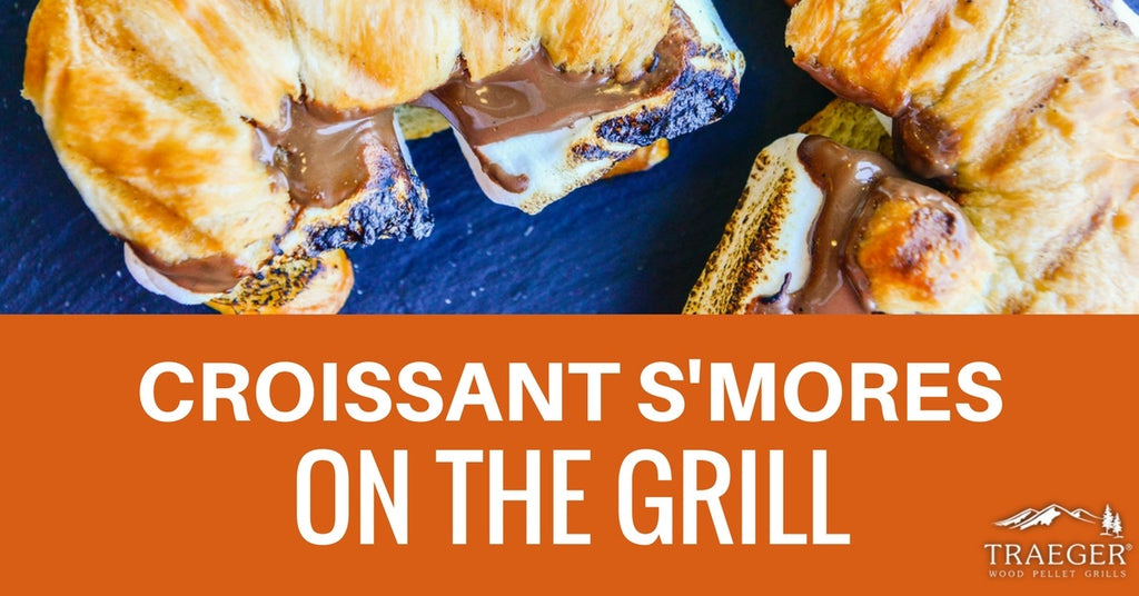 CROISSANT S'MORES ON THE GRILL
